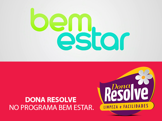 Dona Resolve no Programa Bem Estar